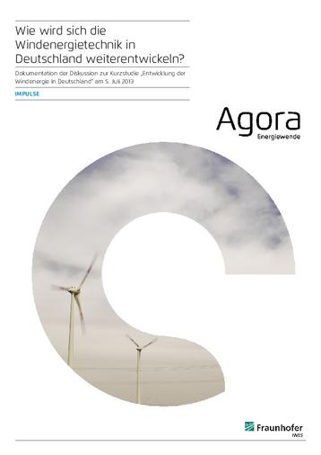 """Dokumentation der Diskussion im Rahmen des Fachgespräches am 5. Juli 2013 zur Kurzstudie """"Entwicklung der Windenergie in Deutschland""""."""